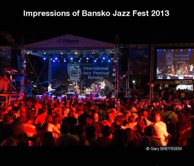 Impressions of Bansko Jazz Fest 2013