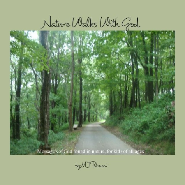 Nature Walks With God