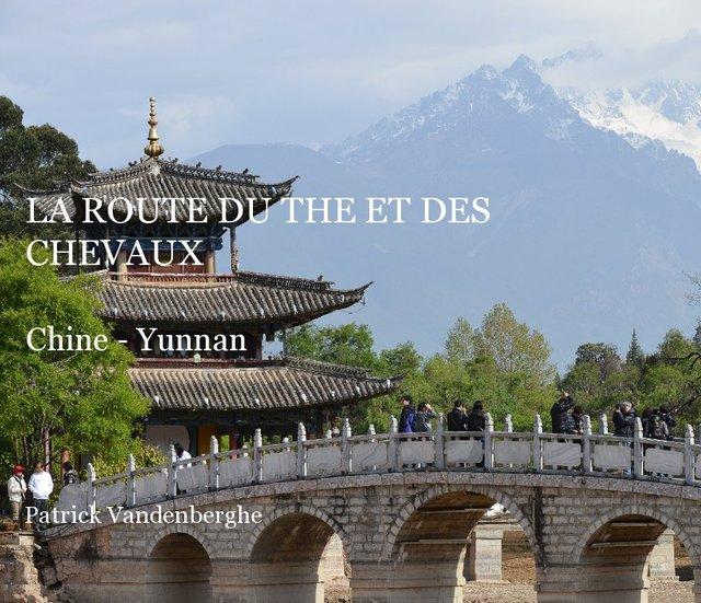 La route du Thé et des Chevaux