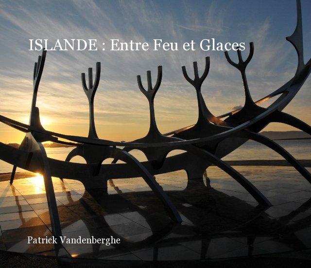 ISLANDE : Entre Feu et Glaces