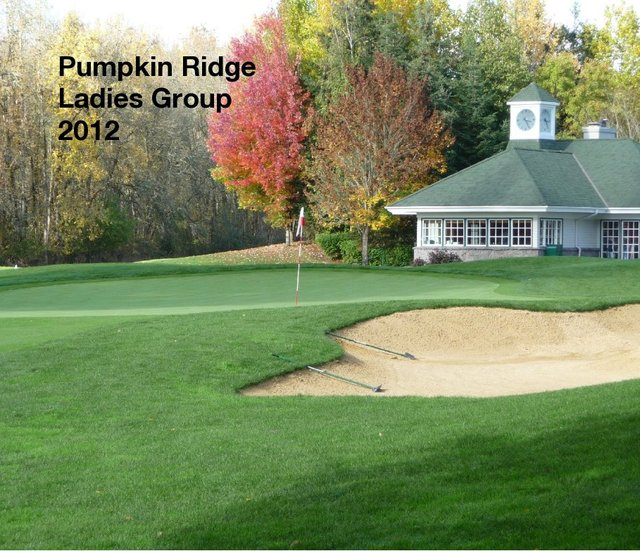 Pumpkin Ridge Ladies Group 2012