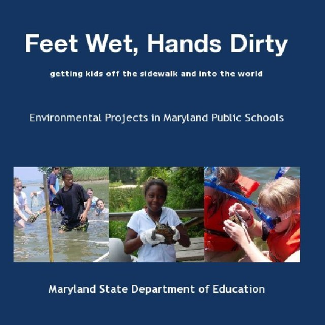 Feet Wet, Hands Dirty - getting kids off the sidewalk and into the world