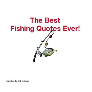 The best fishing quotes ever ebook blurb for Best fishing books