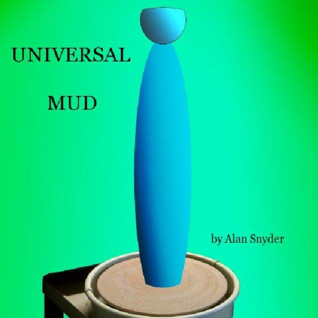Universal Mud