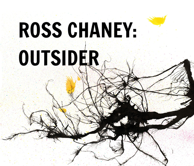 Ross Chaney: Outsider