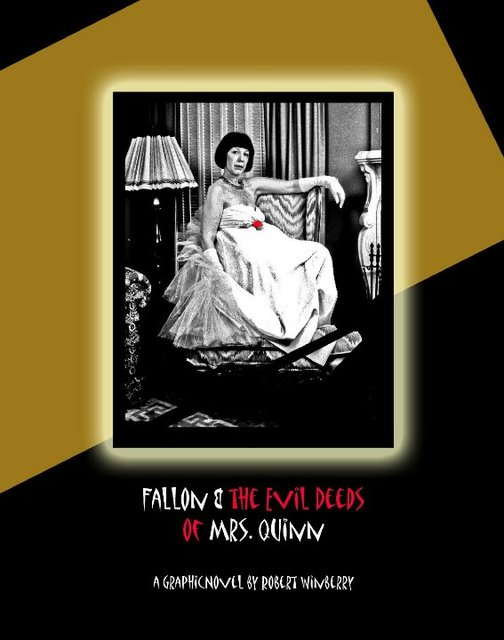 Fallon &amp; the Evil Deeds of Mrs. Quinn