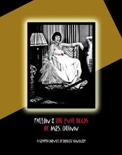 Fallon & the Evil Deeds of Mrs. Quinn
