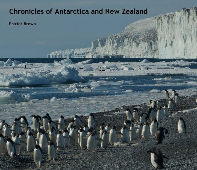 Chronicles of Antarctica and New Zealand