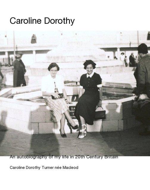 Caroline Dorothy