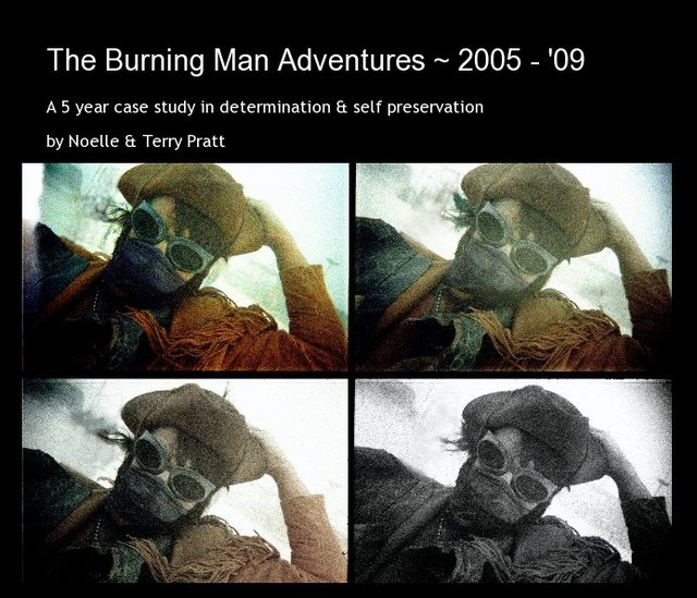 The Burning Man Adventures ~ 2005 - '09
