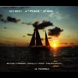 "KEY WEST ... A "" PEACE "" OF MIND"
