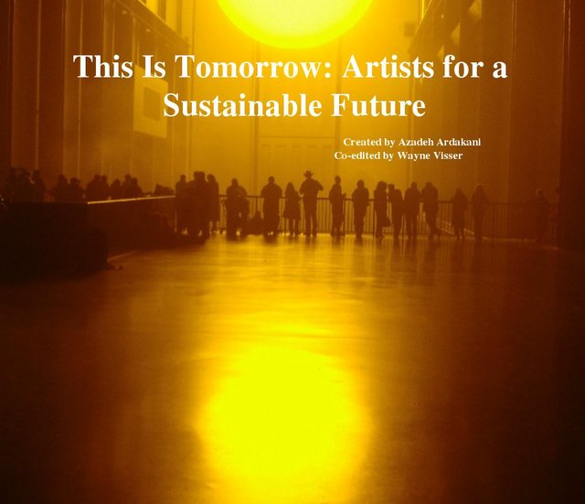 This Is Tomorrow: Artists for a Sustainable Future