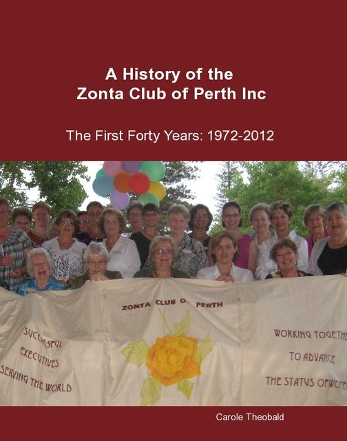 A History of the Zonta Club of Perth Inc