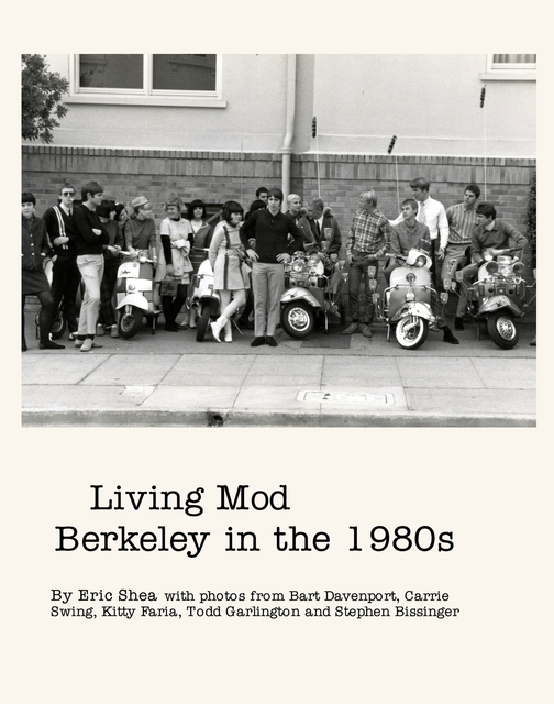 Living Mod   Berkeley in the 1980s