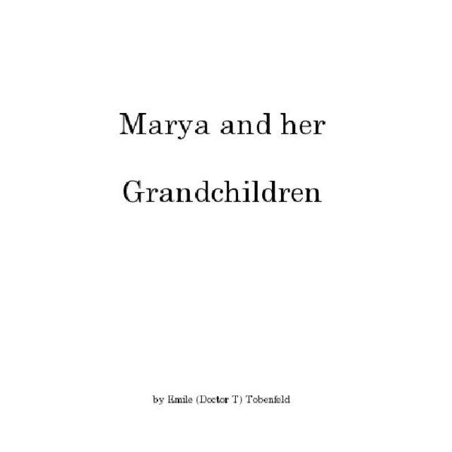 Marya and her  Grandchildren