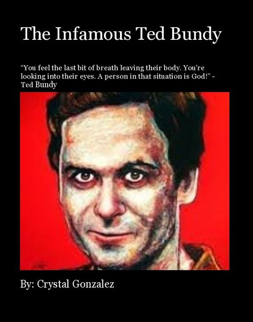 a look at the rise and fall of theodore ted bundy