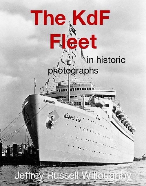 The KdF Fleet in historic photographs