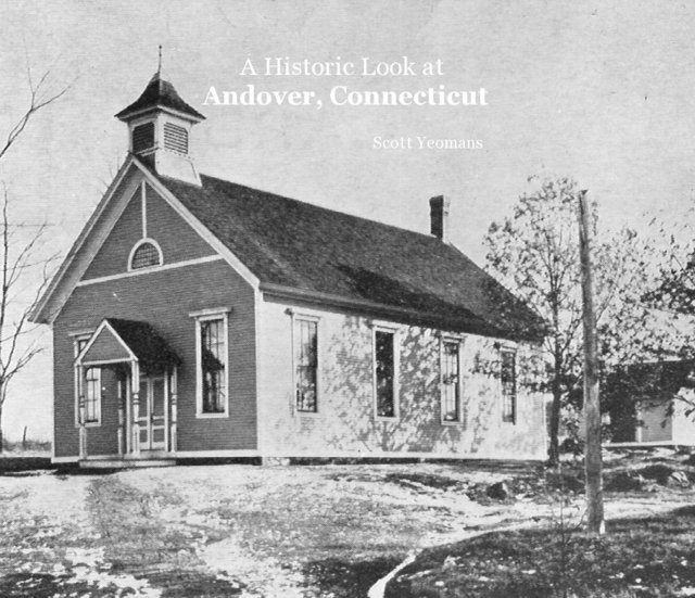 A Historic Look at Andover, Connecticut