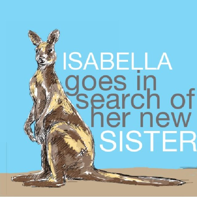 Isabella goes in search of her new sister