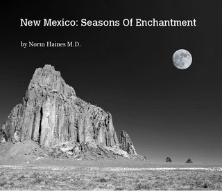 New Mexico: Seasons Of Enchantment
