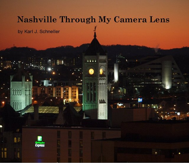 Nashville Through My Camera Lens