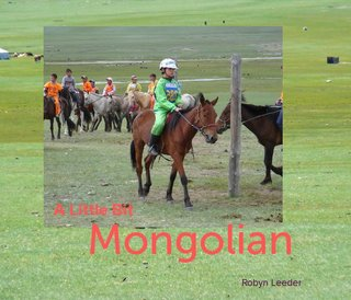 A Little Bit Mongolian
