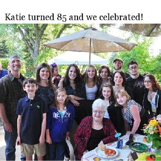 Katie turned 85 and we celebrated!