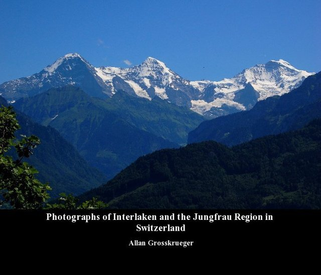 Photographs of Interlaken and the Jungfrau Region in Switzerland