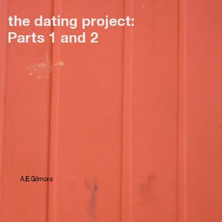 the dating project:    Parts 1 and 2
