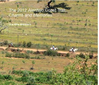 The 2012 Alentejo Coast Trail: Charms and Memories