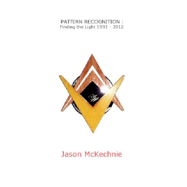 PATTERN RECOGNITION : Finding the Light 1991 - 2012