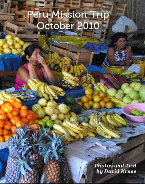Peru Mission Trip October 2010