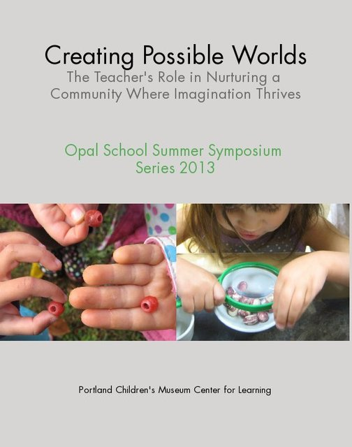 Creating Possible Worlds The Teacher's Role in Nurturing a Community Where Imagination Thrives