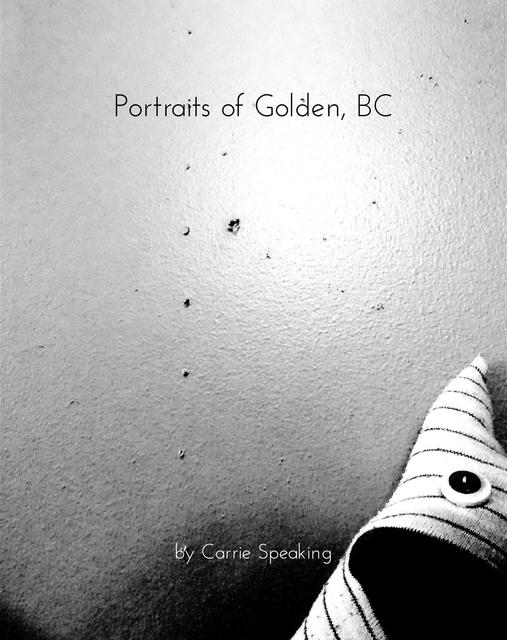 Portraits of Golden, BC