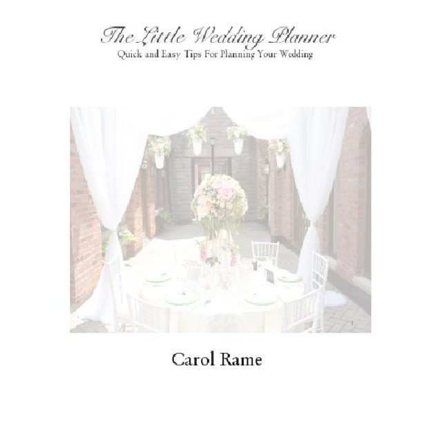 The Little Wedding Planner Quick and Easy Tips For Planning Your Wedding