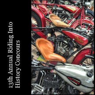13th Annual Riding Into History Concours