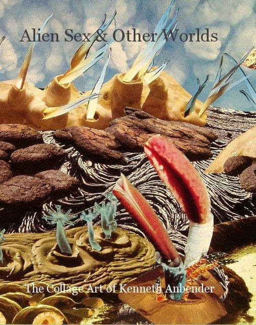 Alien Sex & Other Worlds