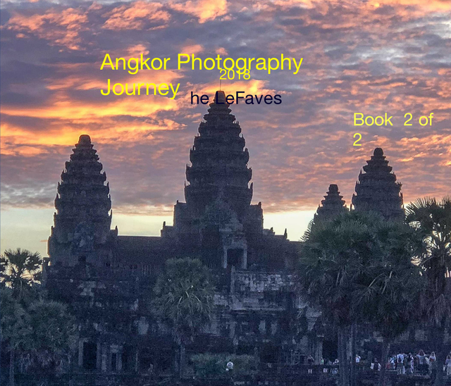 Angkor Photography Journey 2018 - LeFaves