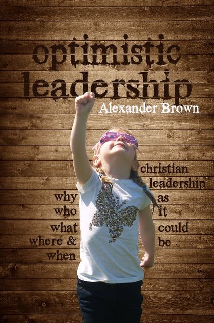 Optimistic Leadership