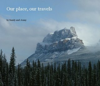 Our place, our travels