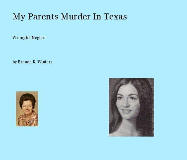 My Parents Murder In Texas
