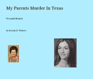 My Parents Murder In Texas