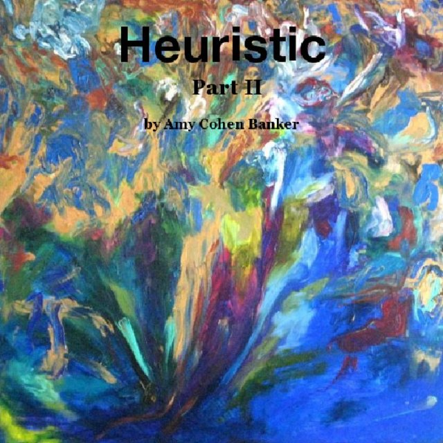 Heuristic: Part II