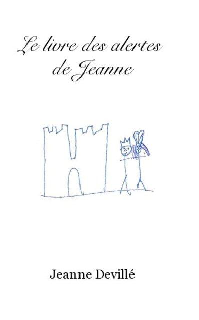 Le livre des alertes de Jeanne