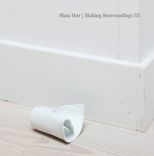 Shan Hur | Making Surroundings III