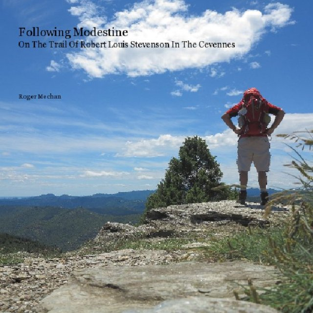 Following Modestine On The Trail Of Robert Louis Stevenson In The Cevennes