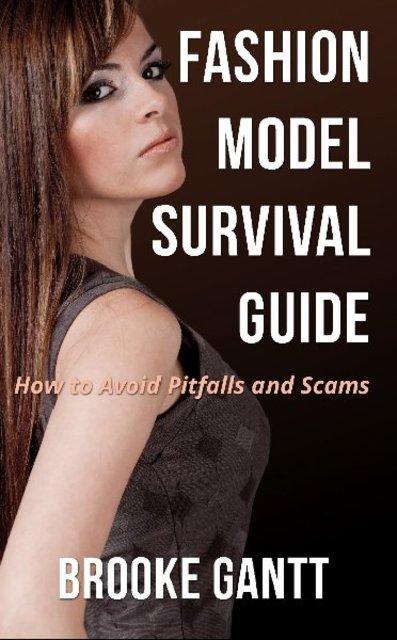 Fashion Model Survival Guide