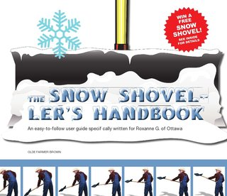 The Snow Shoveller's Handbook