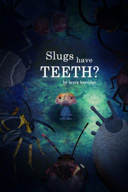 Slugs Have Teeth?