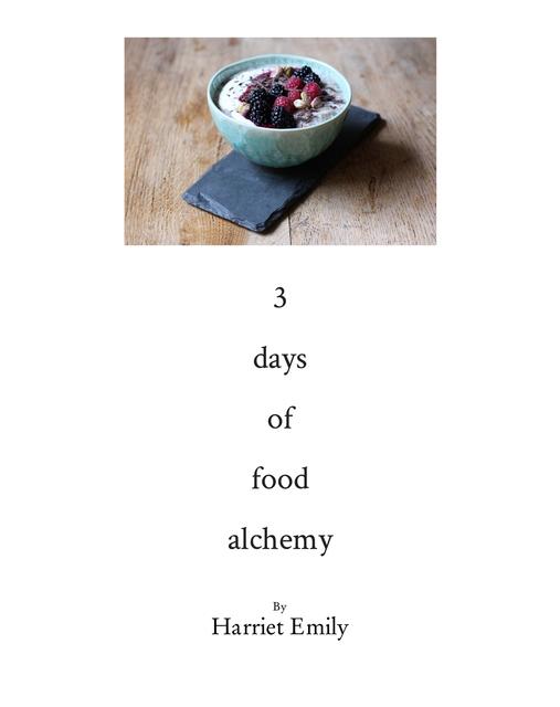 3 Days of Food Alchemy